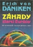 Erich von Däniken: Záhady starej Európy