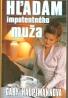 Gaby Hauptmannová: Hľadám impotentného muža