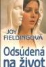 Joy Fieldingová: Odsúdená na život