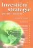Pavel Kohout: Investiční strategie pro třetí tisíciletí