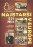 MMM-Košice. Najstarší v Európe. 1924-2004