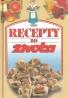Kolektív autorov : Recepty zo života 1