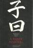 Konfucius: A riekol majster...