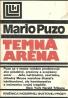 Mario Puzo: Temná aréna