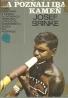 Josef Brinke: ...A poznali iba kameň