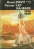 Karel Pacner: Prvý let na Mars