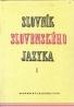 Kolektív: Slovník Slovenského jazyka I.-VI.