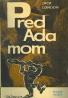 Jack London: Pred Adamom