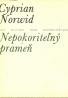 Cyprian Norwid: Nepokoriteľný prameň