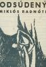 Miklós Radnóti: Odsúdený