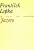 Lipka František: Jazero