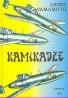 Akiro Yamamoto: Kamikadze