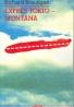 Richard Brautigan: Expres - Tokio Montana