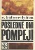 Bulwer - Lytton Edward: Posledné dni Pompejí