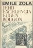 Emile Zola: Jeho excelencia Eugen Rougon