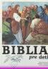 Kolektív autorov: Biblia pre deti