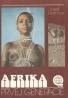 Hotmar Josef: Afrika prvej generácie