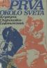 LIskiewiczová-Chojnowska Krystyna: Prvá okolo sveta