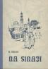 Alojz Musil: Na Sinaji 1945