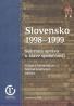 Grigorij Mesežnikov, Michal Ivantyšyn: Slovensko 1998 - 1999