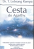 T. Lobsang Rampa: Cesta do Agarthy