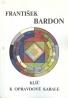 František Bardon: Klíč k opravdové Kabale