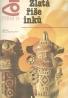 Vladimir Kuzmiščev: Zlatá říše inků