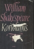 William Shakespeare: Koriolanus