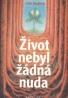 Gita Dudová: Život nebyl žádná nuda