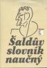 Kolektív: Šaldův slovník naučný