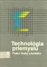 Fedor Svatý a kolektív: Technológia priemyslu