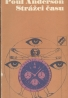 Poul Anderson: Strážci času