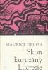 Maurice Druon: Skon kurtizány Lucrezie
