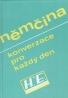 Kolektív: Němčina-konverzace pro každý den