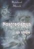 Reinhard Mussik: Nostradamus na stope