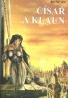 Dave Duncan: Muži a slova IV. - Císař a klaun