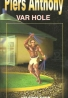 Piers Anthony: Var Hole