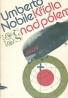 Umberto Nobile: Křídla nad pólem