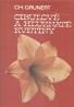 Ch.Grunert: Cibuľové a hľuznaté kvetiny