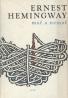 Ernest Hemingway: Mať a nemať