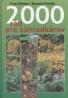 Franz Bohmig-Stanislav Peleška: 2000 rád pre záhradkárov