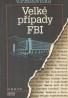 V.P. Borovička: Velké případy FBI