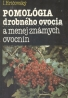 I.Hričovský: Pomológia drobného ovocia