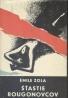 Emile Zola: Štastie Rougonovcov