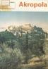 Kazimierz Michalowski: Akropola