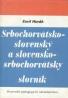 Emil Horák: Srbochorvátsko-slovenský a slovensko-srbochorvátsky slovník
