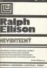 Ralph Ellison: Neviditeľný