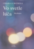 Chiara Lubichová: Vo svetle lúča