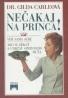 Gilda Carleová: Nečakaj na princa!