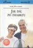 Renata Cifkova a Kolektív: Jak dál po infarktu